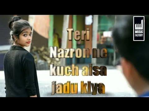 Teri Nazron Ne Kuch Aisa Jadoo Kiya  Lutt Gaye Hum .|. #Love Story