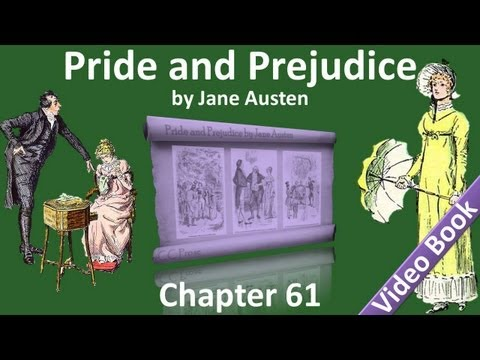 Chapter 61 - Pride and Prejudice by Jane Austen
