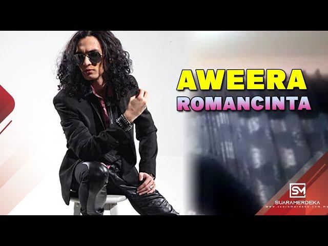 Aweera - Romancinta