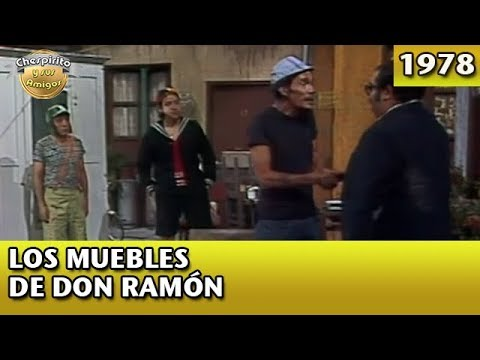 El Chavo | Los muebles de Don Ramón (Completo)