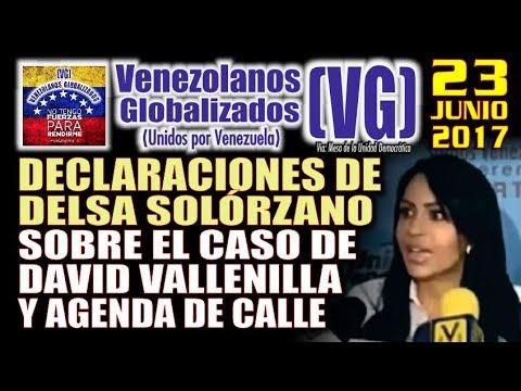 Declaraciones de Delsa Solórzano sobre el caso de David Vallenilla – Agenda de Calle – (VG)