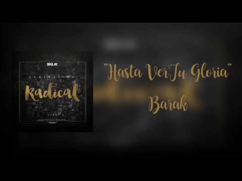 Hasta Ver Tu Gloria(letra) Grupo Barak-Radical - YouTube