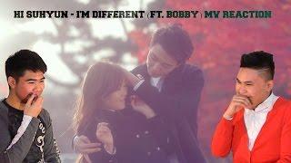 hi suhyun im different ft bobby mv reaction