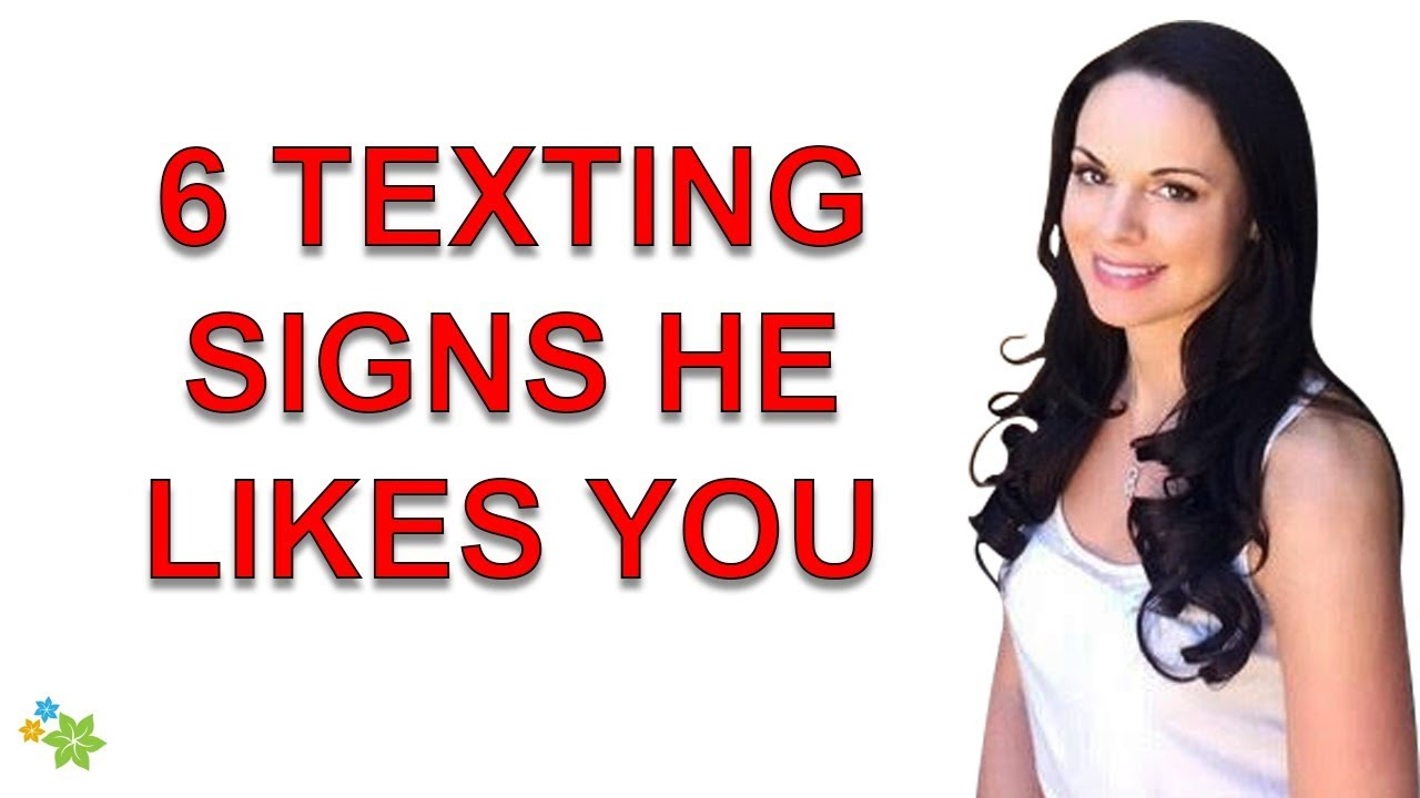 Signs he likes you through text