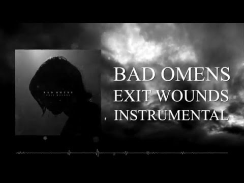 BAD OMENS - Exit Wounds *INSTRUMENTAL/COVER* (RAW files included)