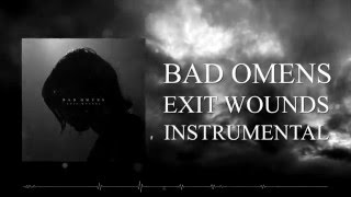 BAD OMENS - Exit Wounds *INSTRUMENTAL* (RAW files included)