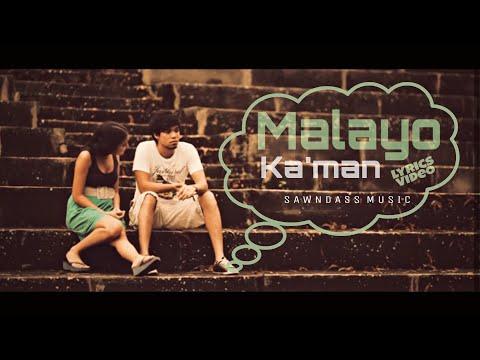 Malayo Ka'man - Sawndass Music (Lyric Video)
