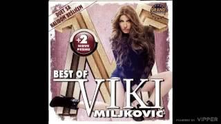 Viki Miljkovic - Nikom nije lepse nego nama - (Audio 2011)