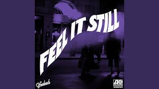 Feel It Still (Ofenbach Remix)