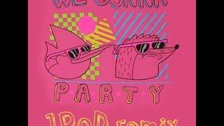 JPOD - We Gonna Party (Regular Show Remix)