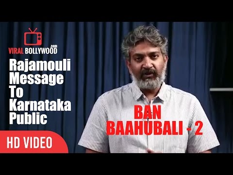 SS Rajamouli Emotional Request to Kannada People over Sathyaraj Controversy || Baahubali 2 Release