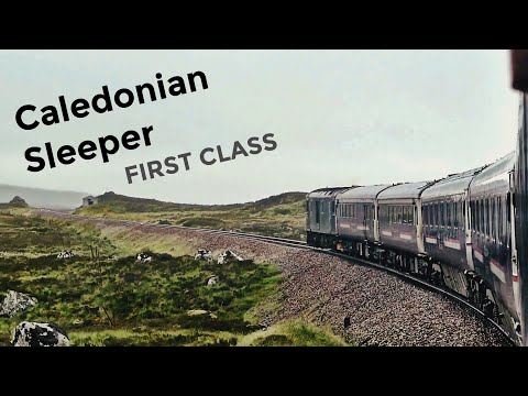 Scotland's Incredible Train: CALEDONIAN SLEEPER - The Deerstalker, Fort William To London