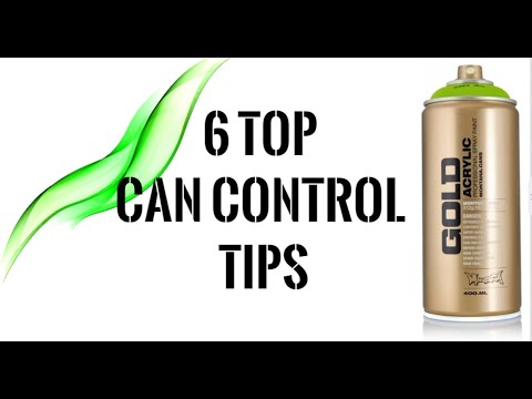 Top Tips for Better Can Control // GRAFFITI TUTORIALS