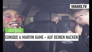 Eunique & Marvin Game - Auf deinen Nacken (Hotbox Remix) |16BARS.DE