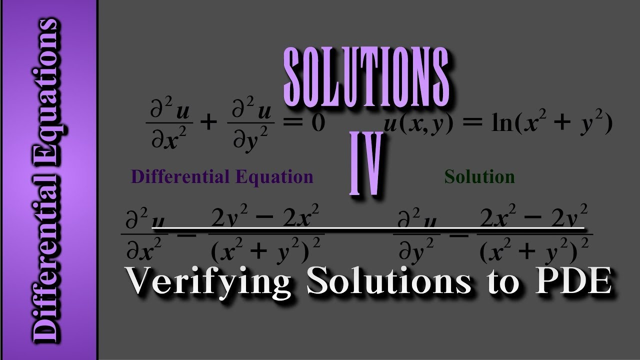 Differential Equations: Solutions (Level 4 of 4) | Verifying Solutions to  PDE