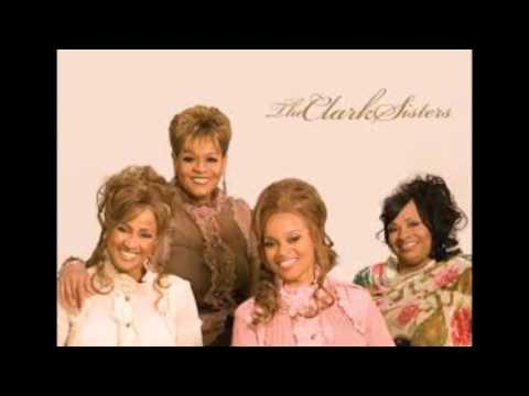 The Clark Sisters-Trust In Him