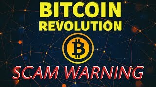 Bitcoin Revolution is a Scam - WARNING