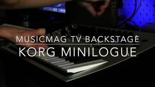 MusicMagTV Backstage - KORG Minilogue