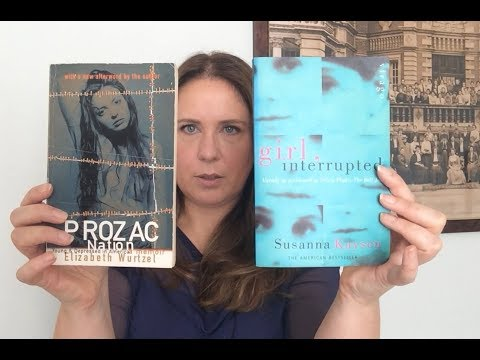 Victoria's Book Review: Mental Illness and Women Writers - Girl, Interrupted & Prozac Nation