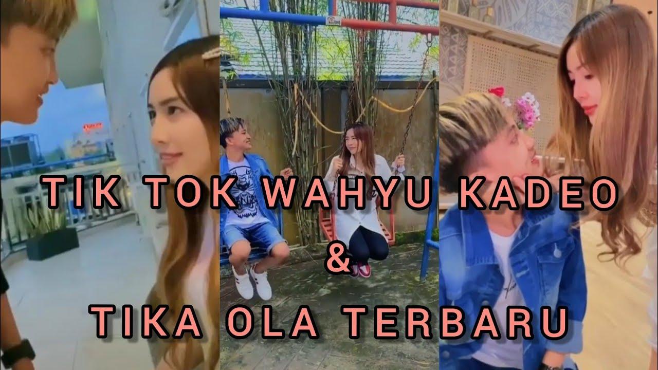 Tiktok Wahyu Kadeo Tika Ola Youtube