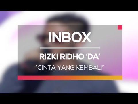 Rizki Ridho DA - Cinta yang Kembali (Live on Inbox)