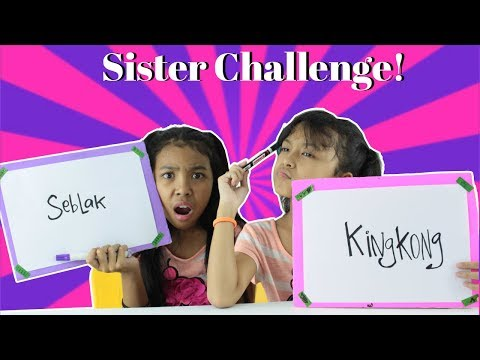 SISTER CHALLENGE ♥ Sister Tag How Well Do You Know your sibling