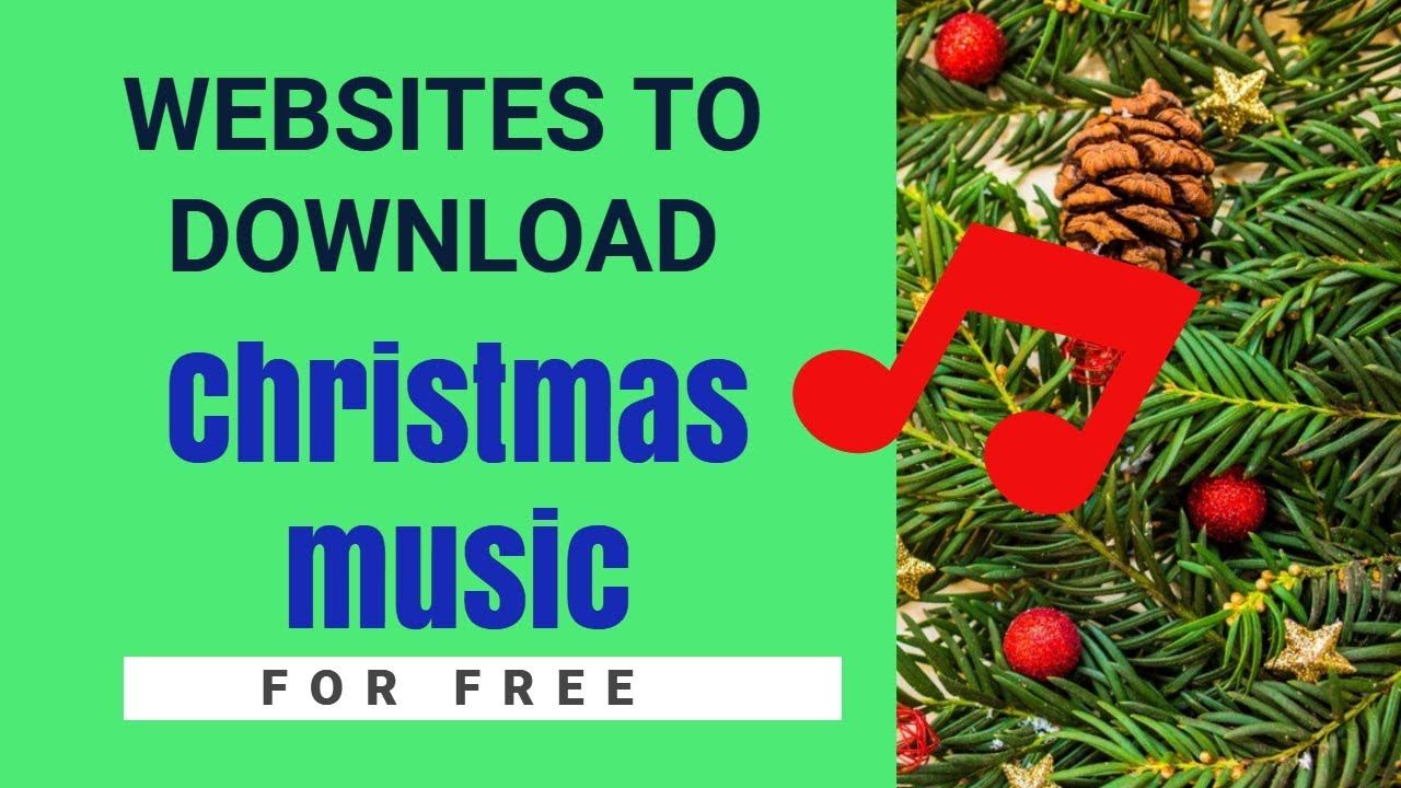 6 best websites to download free christmas music songs and carols online - Free Christmas Music Download