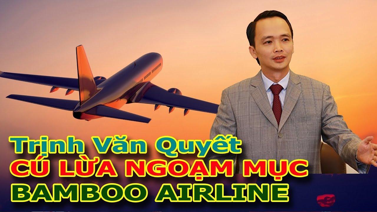 Trịnh Văn Quyết và cú lừa ngoạn mục Hãng hàng không Bamboo Airlines