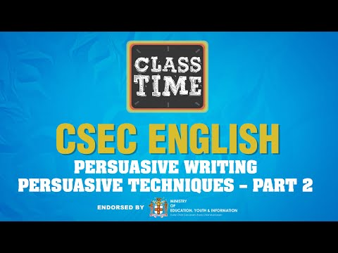 CSEC English | Persuasive Writing: Persuasive Techniques – Part 2 - June 14 2021