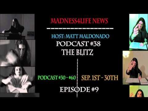 The Blitz/Madness4life News Episode #9/Podcast #38 (Sunday Edition 9/9/12)
