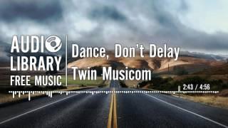 vuclip Dance, Don't Delay - Twin Musicom