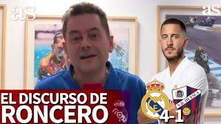 REAL MADRID 4 - HUESCA 1 | El discurso de Roncero: el Madrid de Hazard, Benzema, Valverde... | AS