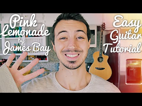 Pink Lemonade James Bay Guitar Lesson for Beginners // Pink Lemonade Guitar // Lesson #433