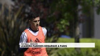 Leandro Paredes débarque à Paris