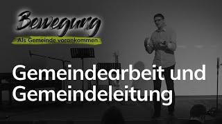 Gemeindearbeit und Gemeindeleitung - Als Gemeinde vorankommen - Maiko Müller