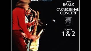 Gerry Mulligan & Chet Baker  - Carnegie Hall Concert ( Full Album )
