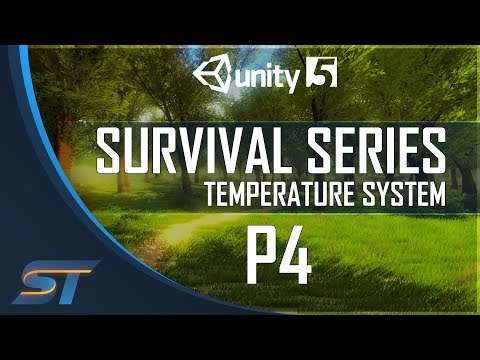4. Survival Game Tutorial in Unity 5 - Temperature System