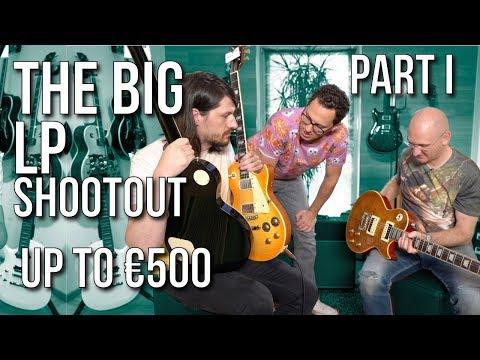 The Big Les Paul Shootout Part I - Guitars Up To €500