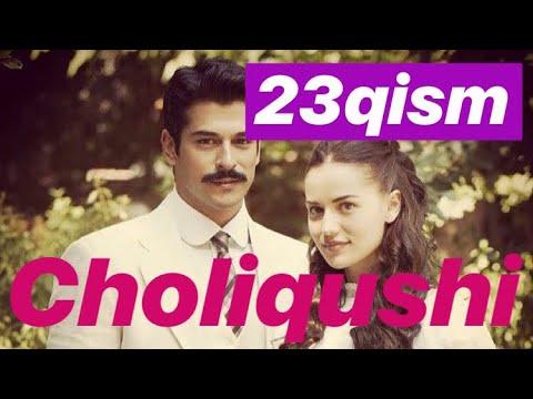 23 Choliqushi uzbek tilida HD (turk seriali) 23-qism. /// Чоликуши узбек тилида 23-кисим