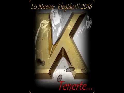"""Kino el cantante """" Elegido""""  2016 TENERTE"""