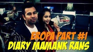 Diary Mamank RansEROPA PART 1