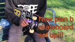 Plan B Skateboard Set up