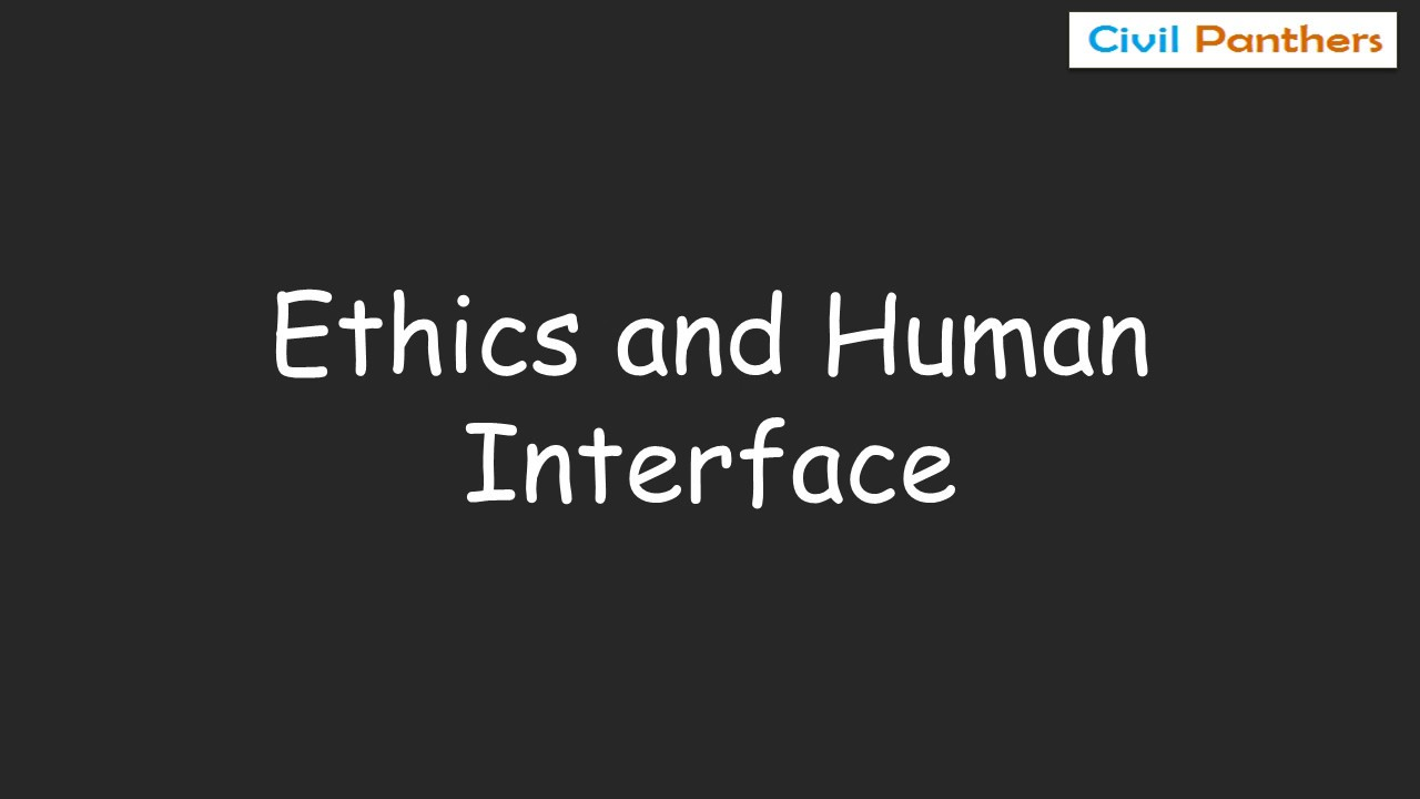 upsc ethics preparation series 1.1 ethics and human interface