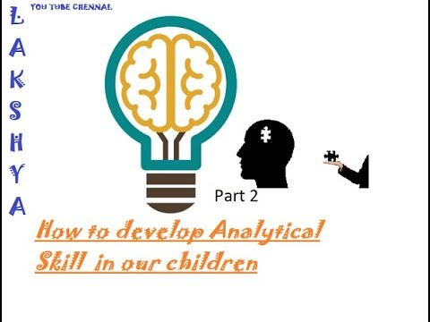 How to develop analytical skill in our children (Part 2) - YouTube