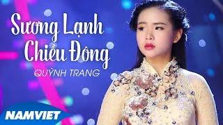 Sương Lạnh Chiều Đông - Quỳnh Trang thumbnail