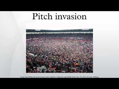 Pitch invasion