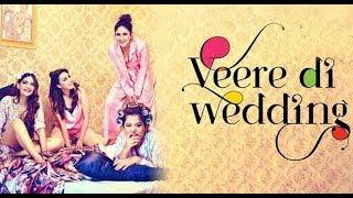Veere Di Wedding Trailer Launch - Kareena Kapoor, Sonam Kapoor, Swara Bhaskar, Shikha Talsania