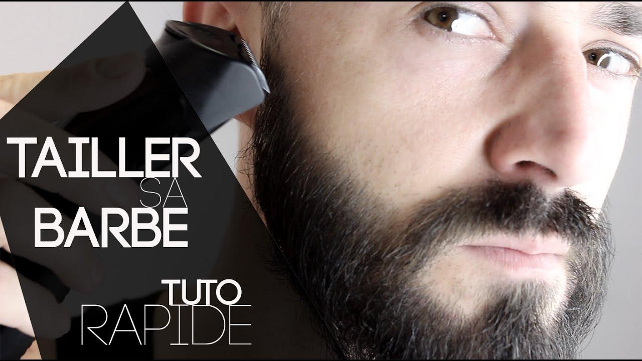 tailler sa barbe avec la tondeuse tutoriel rapide youtube