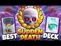 NEW BEST SUDDEN DEATH CHALLENGE WINNING DECK! | Clash Royale WINNING SUDDEN DEATH CHALLENGE GAMEPLAY