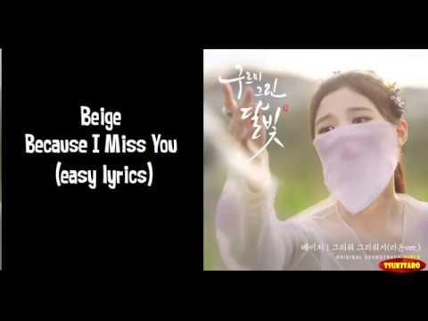 Beige - Because I Miss You Lyrics (easy lyrics)